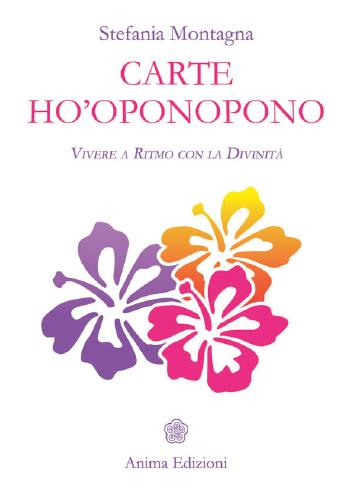 Carte Ho'oponopono di Stefania Montagna
